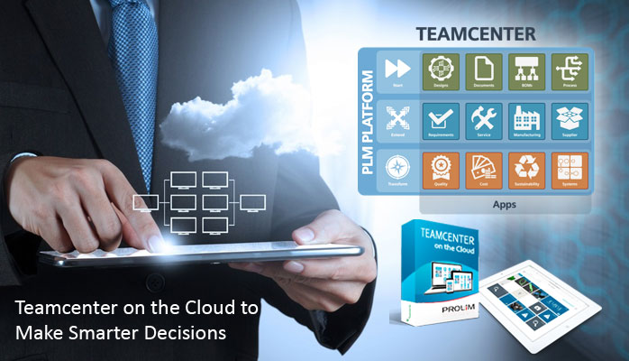 Teamcenter on the Cloud to Make Smarter Decisions
