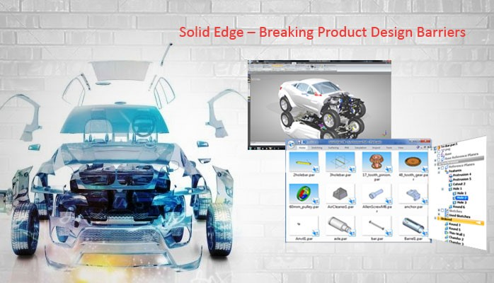 Solid Edge – Breaking Product Design Barriers